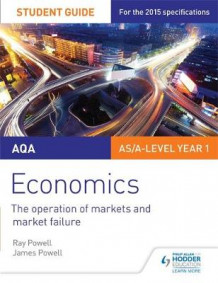 AQA Economics Student Guide 1: The Operation of Markets and Market Failure av Ray Powell og James Powell (Heftet)