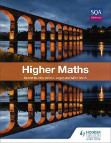 Higher Maths for CfE av Bob Barclay, Brian Logan og Mike Smith (Heftet)