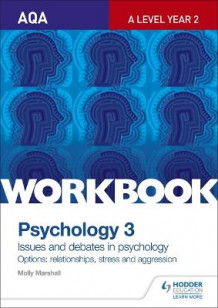 AQA Psychology for A Level Workbook 3 av Molly Marshall (Heftet)