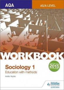 AQA Sociology for A Level Workbook 1: Education with Methods av Hollie Wyllie (Heftet)