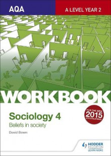 AQA Sociology for A Level Workbook 4: Beliefs in Society av David Bown (Heftet)