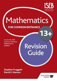 Mathematics for Common Entrance 13+ Revision Guide av Stephen Froggatt og David Hanson (Heftet)