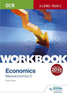 OCR A-Level Economics Workbook: Macroeconomics 2 av Terry L. Cook (Heftet)