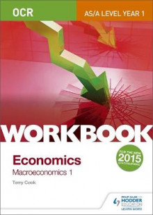 OCR A-Level/as Economics Workbook: Macroeconomics 1: 1 av Terry L. Cook (Heftet)