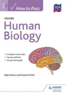 How to Pass Higher Human Biology for CfE av Graham Moffat og Billy Dickson (Heftet)