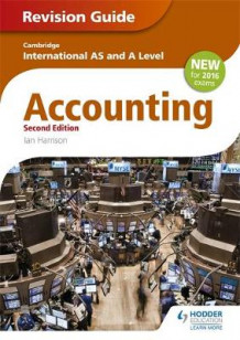 Cambridge International AS/A level Accounting Revision Guide 2nd edition av Ian Harrison (Heftet)