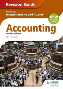 Cambridge International AS/A Level Accounting: Revision Guide av Michael Hillman og Ian Harrison (Heftet)