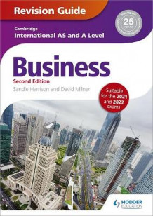 Cambridge International AS/A Level Business Revision Guide av Sandie Harrison og David Milner (Heftet)