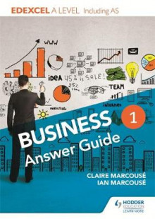Edexcel Business A Level Year 1: Answer Guide av Ian Marcouse og Claire Marcouse (Heftet)