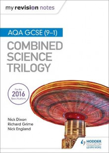 My Revision Notes: AQA GCSE (9-1) Combined Science Trilogy av Nick Dixon, Nick England og Richard Grime (Heftet)