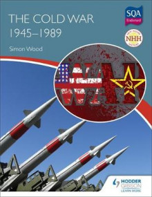 New Higher History: The Cold War, 1945-1989 av Simon Wood (Heftet)