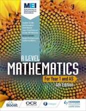 MEI A Level Mathematics Year 1 (AS) 4th Edition av Sophie Goldie, Val Hanrahan, Cath Moore, Jean-Paul Muscat og Susan Whitehouse (Heftet)