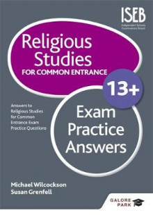Religious Studies for Common Entrance 13+ Exam Practice Answers av Michael Wilcockson og Susan Grenfell (Heftet)