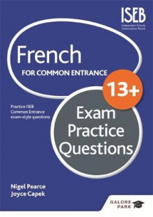 French for Common Entrance 13+ Exam Practice Questions av Nigel Pearce og Joyce Capek (Heftet)
