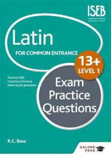 Latin for Common Entrance 13+ Exam Practice Questions: Level 1 av R. C. Bass (Heftet)