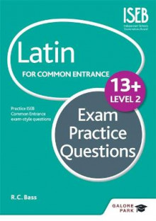 Latin for Common Entrance 13+ Exam Practice Questions Level 2: Level 2 av Bob Bass (Heftet)
