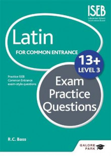 Latin for Common Entrance 13+ Exam Practice Questions: Level 3 av Bob Bass (Heftet)