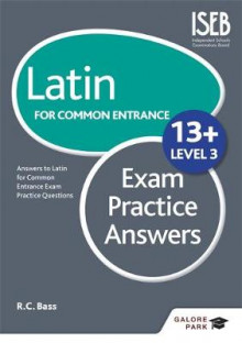 Latin for Common Entrance 13+ Exam Practice Answers: Level 3 av Bob Bass (Heftet)