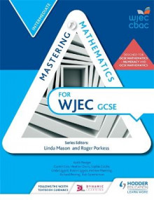 Mastering Mathematics for WJEC GCSE:Intermediate av Gareth Cole, Heather Davis, Sophie Goldie, Linda Liggett, Robin Liggett, Andrew Manning, Richard Perring, Keith Pledger, Rob Summerson og Roger Porkess (Heftet)