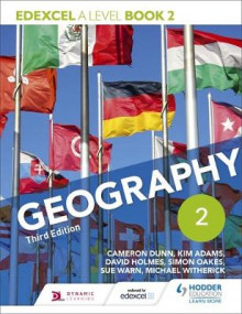 Edexcel A Level Geography Book 2 av Cameron Dunn, Kim Adams, David Holmes, Simon Oakes, Sue Warn og Michael Witherick (Heftet)
