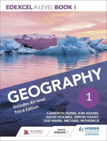 Edexcel A Level Geography: Book 1 av Cameron Dunn, Kim Adams, David Holmes, Simon Oakes, Michael Witherick og Sue Warn (Heftet)