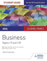 Omslag - AQA A-Level Business Student Guide 4: Topics 1.9-1.10: Student guide 4