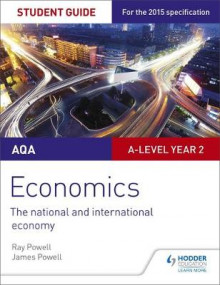 AQA A-Level Economics Student Guide 4: The National and International Economy: Student guide 4 av Ray Powell og James Powell (Heftet)