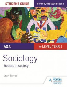 AQA A-Level Sociology Student Guide 4: Beliefs in Society av Joan Garrod og Tony Lawson (Heftet)