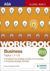 AQA A-level Business Workbook 3: Topics 1.7-1.8 av Helen Coupland Smith (Heftet)