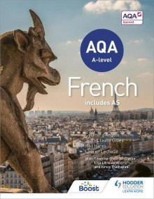 AQA A-level French (includes AS) av Rod Hares, Jean-Claude Gilles, Lauren Lechelle, Kirsty Thathapudi, Lisa Littlewood og Severine Chevrier-Clarke (Heftet)