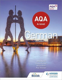 AQA A-Level German (Includes AS) av Helen Kent, Paul Stocker, Amy Bates og Louise Fenner (Heftet)
