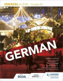 Edexcel A Level German (Includes AS) av Paul Elliott, Marcus Waltl, Mariela Affum, Paul Stocker, Amy Bates, Louise Fenner og Helen Kent (Heftet)