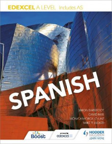 Edexcel A Level Spanish (Includes as) av Monica Morcillo Laiz, Simon Barefoot, David Mee og Mike Thacker (Heftet)