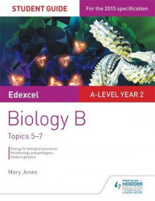 Edexcel A-Level Year 2 Biology B Student Guide: Topics 5-7: Student guide 3 av Mary Jones (Heftet)