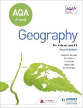 AQA A-level Geography Fourth Edition av Paul Abbiss, Philip Banks, Helen Fyfe, Malcolm Skinner og Ian Whittaker (Heftet)