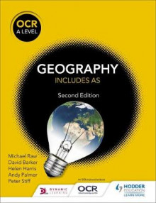 OCR A Level Geography Second Edition av Michael Raw, David Barker, Andy Palmer, Peter Stiff og Helen Harris (Heftet)