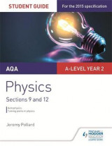 Omslag - AQA A-Level Year 2 Physics Student Guide: Sections 9 and 12