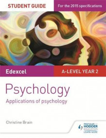 Edexcel A-level Psychology Student Guide 3: Applications of psychology av Christine Brain (Heftet)
