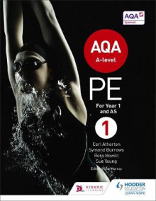 AQA PE for A Level: Book 1 av Carl Atherton, Symond Burrows, Sue Young og Ross Howitt (Heftet)