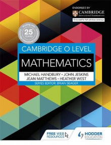 Cambridge O Level Mathematics av Heather West, Mike Handbury, John Jeskins og Jean Matthews (Heftet)