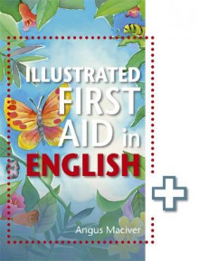 The Illustrated First Aid in English av Angus Maciver (Heftet)