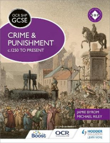 OCR GCSE History SHP: Crime and Punishment 1250 to Present av Michael Riley og Jamie Byrom (Heftet)