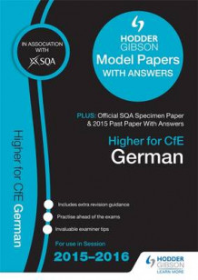Higher German 2015/16 SQA Specimen, Past and Hodder Gibson Model Papers av SQA (Heftet)