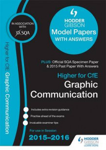 Higher Graphic Communication 2015/16 SQA Specimen, Past and Hodder Gibson Model Papers av SQA (Heftet)