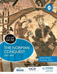 OCR GCSE History SHP: The Norman Conquest 1065-1087 av Michael Riley, Jamie Byrom og Michael Fordham (Heftet)