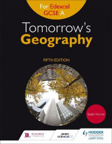 Tomorrow's Geography for Edexcel GCSE (9-1) A av Steph Warren (Heftet)