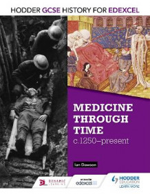 Hodder GCSE History for Edexcel: Medicine Through Time, C1250-Present av Ian Dawson (Heftet)