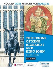Hodder GCSE History for Edexcel: The Reigns of King Richard I and King John, 1189-1216 av Dale Banham (Heftet)