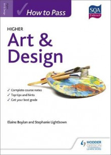 How to Pass Higher Art & Design av Elaine Boylan og Stephanie Lightbown (Heftet)