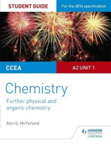 Omslag - CCEA A Level Year 2 Chemistry Student Guide: Unit 3: Further Physical and Organic Chemistry
